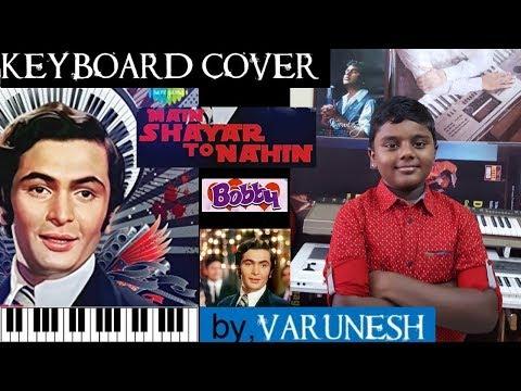 main shayar to nahin from bobby keyboard cover by varunesh