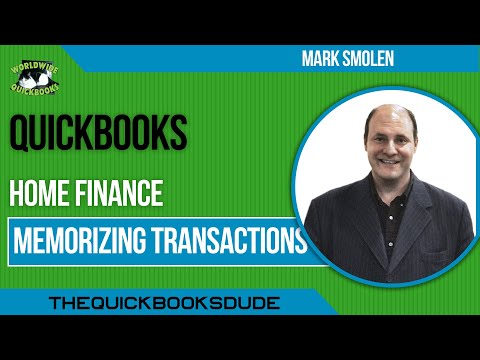 Quickbooks Home Finance - Memorizing Transactions