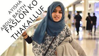 Faslon Ko Thakalluf | Ayisha Abdul Basith