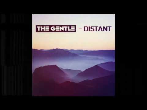 The Gentle - Distant