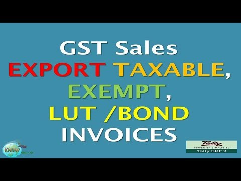 How to create Export Inovoice under GST in Tally ERP 9 in HIndi like  Exempt, LUT / BOND, Taxable