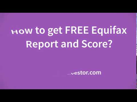 How to Check FREE Equifax Credit Report and Score?