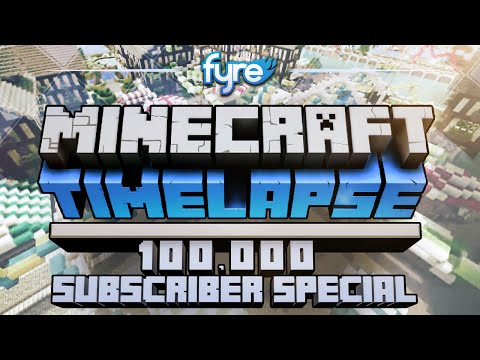 Minecraft Timelapse - 100,000 Subscriber Special