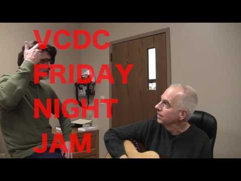 VCDC Friday Night Jam.
