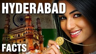 Interesting Facts About Hyderabad India