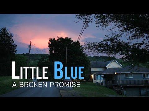 Little Blue - A Broken Promise