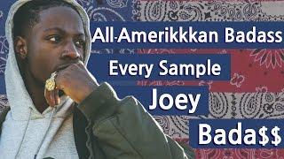 Every Sample From Joey Bada$$
