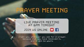 LIVE Prayer Meeting 6PM   14 July