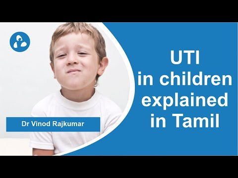 URINARY TRACT INFECTION IN CHILDREN IN TAMIL I PATIENT EDUCATION I MIC
