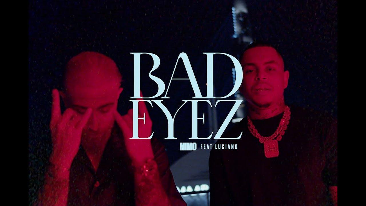 BAD EYEZ - Nimo