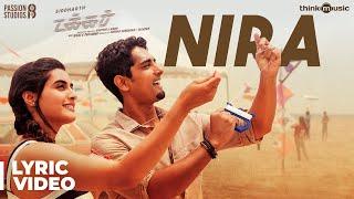 Takkar | Nira Song Lyric Video | Siddharth | Sid Sriram | Gautham Menon | Nivas K Prasanna