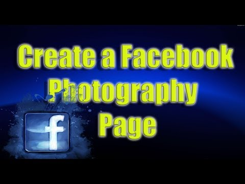 How to Create a Facebook Photography Page