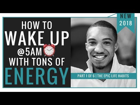 How To Wake Up At 5AM with Tons of Energy (10 SUPER HACKS)
