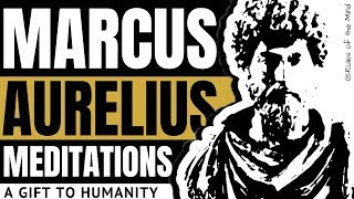 Marcus Aurelius |Meditations| A Gift to Humanity 🎁