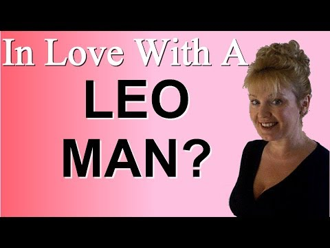 HOW TO MAKE A LEO MAN FALL IN LOVE WITH YOU
