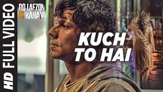 Kuch To Hai Full Video Song | DO LAFZON KI KAHANI | Randeep Hooda, Kajal Aggarwal | T-Series
