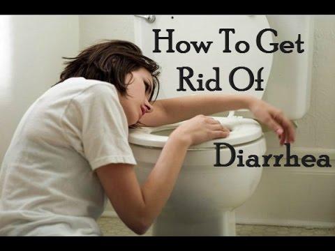 How To Get Rid of Diarrhea