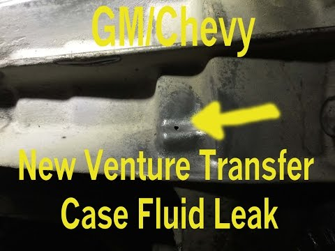 Chevy Trasfer Case Leakage - GM New Venture Transfer Case Fluid Leak