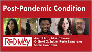 The Post Pandemic Condition