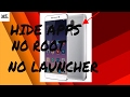 How to hide application from application manager |no root|no Launcher| 100% working|