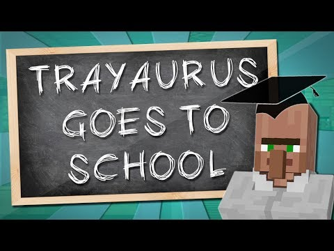 TRAYAURUS GOES TO SCHOOL | Minecraft