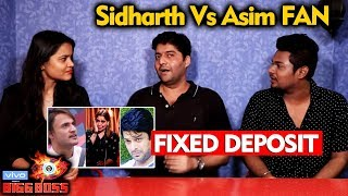 Bigg Boss 13   Asim Riaz Vs Sidharth Fan On FIXED DEPOSIT   Bigg Charcha   BB 13 Video
