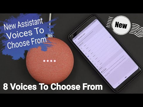 How To Change Your Google Home / Phones To The Google New Assistant Voices (8 To Choose From)