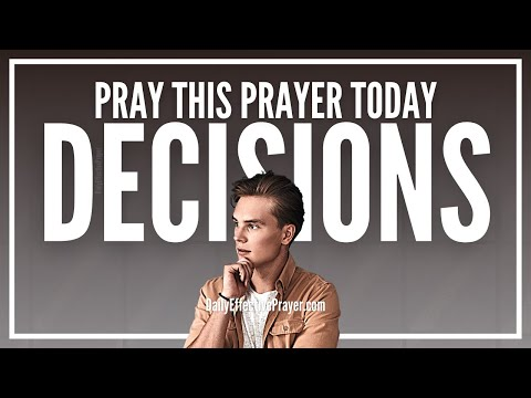 Prayer For Decision Making - Prayer For How To Make a Decision