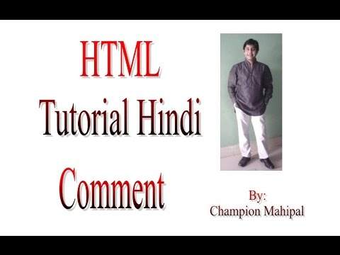 Learn HTML Tutorial in Hindi 5 Using Comments
