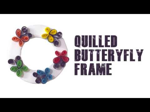 How to Make a Quilled Butterfly Picture Frame | DIY Crafts With Paper by Live Creative