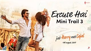 Excuse Hai | Mini Trail 3 | Jab Harry Met Sejal | Shah Rukh Khan, Anushka Sharma