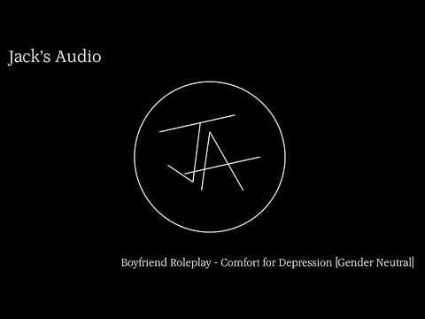 ASMR - Boyfriend Roleplay - Comfort for Depression [Gender Neutral]