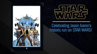 Star Wars: Celebrating Writer Jason Aaron