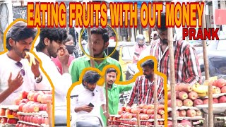 EATING FRUITS WITH OUT MONEY PRANK | FRUIT WALA PRANK | NO MONEY | FUNKY PRANKS | RAVIVARMA