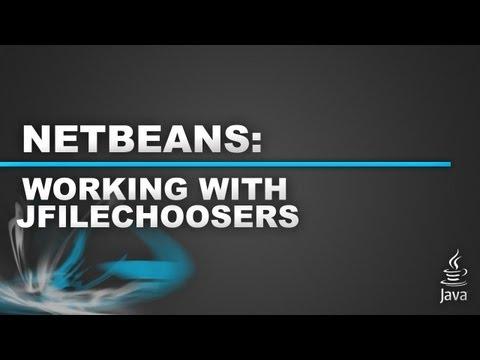 Netbeans GUI Tutorial - JFileChoosers