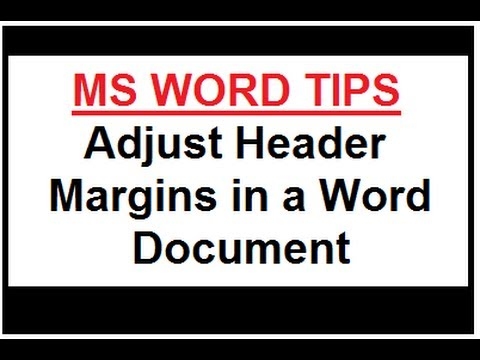 Microsoft Word Tips - Adjust Header Margins in a Word Document
