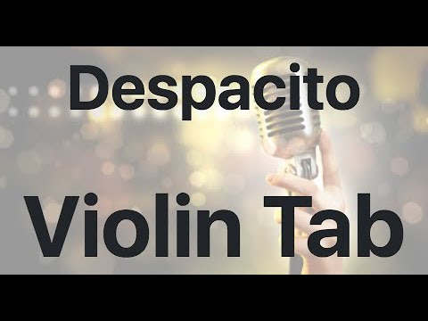 Learn Despacito on Violin - How to Play Tutorial