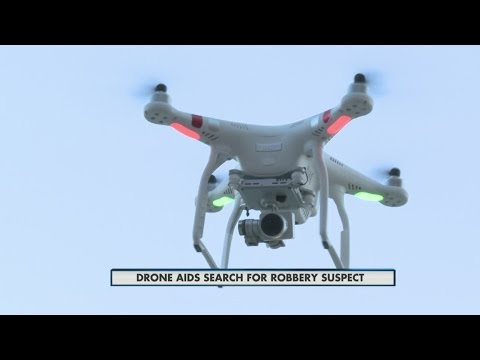 Using Drone To Catch Robbery Suspect 10pm 5-31-2015