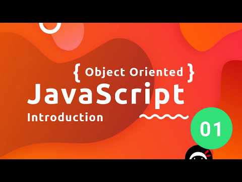 Object Oriented JavaScript Tutorial #1 - Introduction