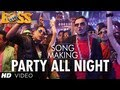 Party All Night Ft Honey Singh Boss Song Making Akshay Kumar