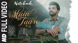 NOTEBOOK: Main Taare Full Video | Salman Khan | Pranutan Bahl | Zaheer Iqbal | Vishal M | Manoj M