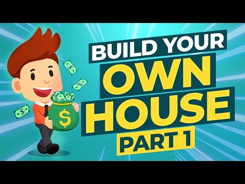 How to Build your own house (Part 1)