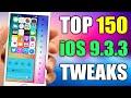 TOP 150 iOS 9.3.3 Jailbreak Cydia Tweaks