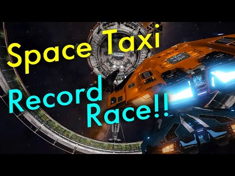 Space Taxi (Ep 3) - Record Race | Elite: Dangerous