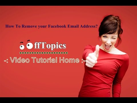 How To Remove The Facebook Email Address From Your Profile ||OffTopics