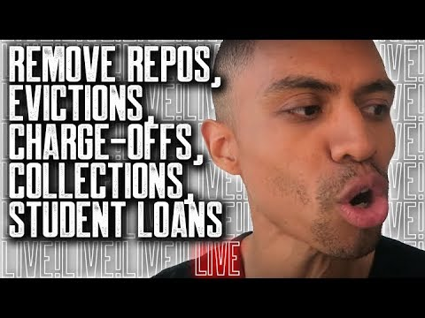 REMOVE REPOS, EVICTIONS, CHARGE-OFFS, COLLECTIONS, STUDENT LOANS || FREE CREDIT REPAIR