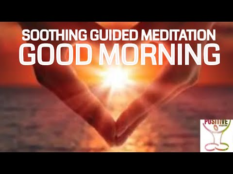 Start Your Day with POWERFUL Morning Meditation That Will Change Your Life Positive Energy Boost