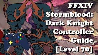 FFXIV Dark Knight Rotation/PS4 Hotbar Setup LvL 60 - Getplay