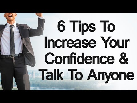 6 Tips to Increase Your Confidence | How To Talk Speak To Anyone  | Overcome Social Anxiety