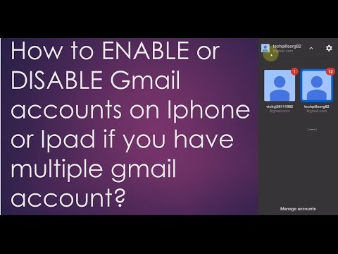 How to ENABLE or DISABLE Gmail accounts on Iphone or Ipad if you have multiple gmail account